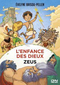 L'enfance des dieux - Tome 1 : Zeus | Brisou-Pellen, Evelyne