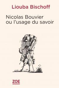 Nicolas Bouvier ou l'usage ...
