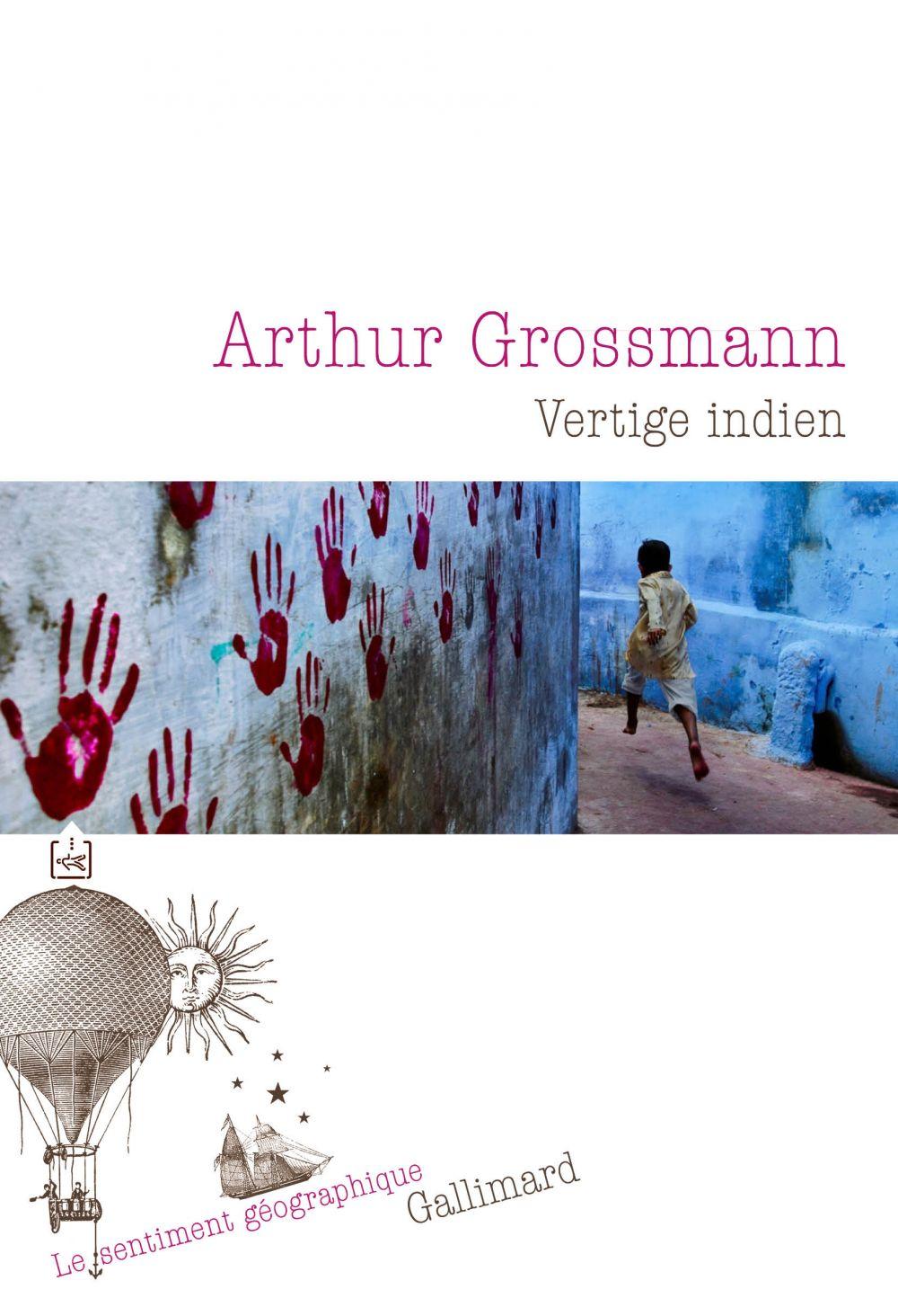 Vertige indien | Grossmann, Arthur (1991-....). Auteur