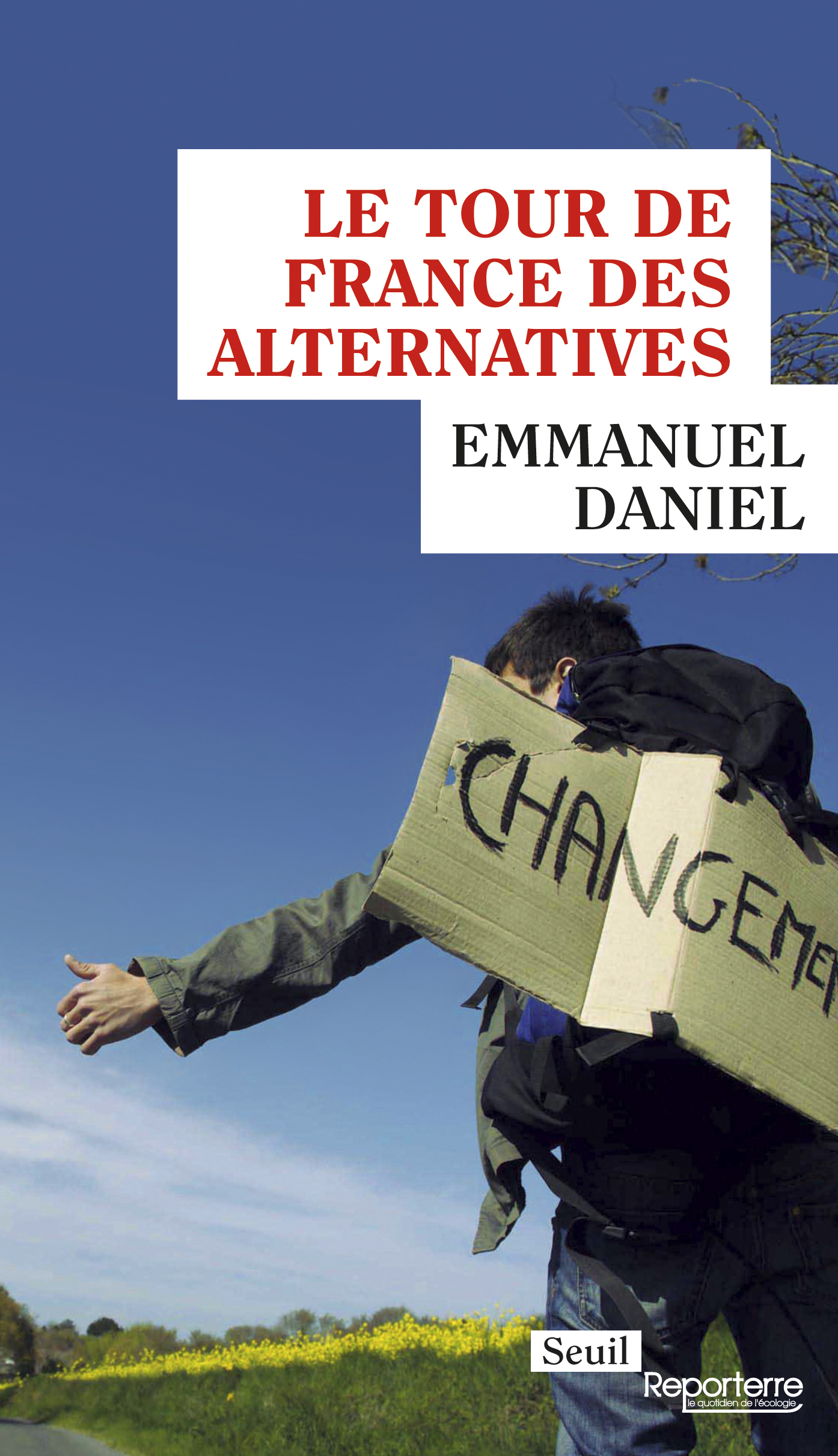 Le Tour de France des alternatives | Daniel, Emmanuel
