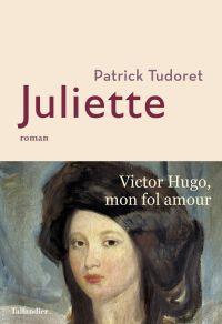 Juliette | Tudoret, Patrick (1961-....). Auteur