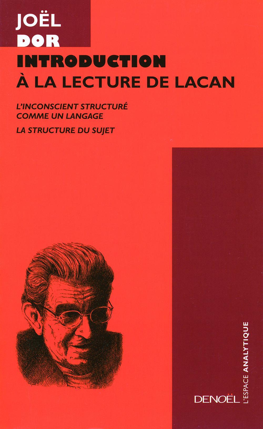 Introduction à la lecture de Lacan