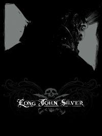 Long John Silver intégrale ...