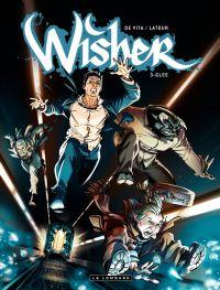 Wisher – tome 3 - Glee | De Vita, Giulio. Illustrateur