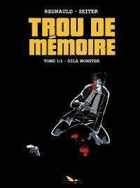 Trou de Mémoire - Tome 1