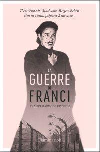 La Guerre de Franci | Epstein, Franci Rabinek (1920-1989). Auteur