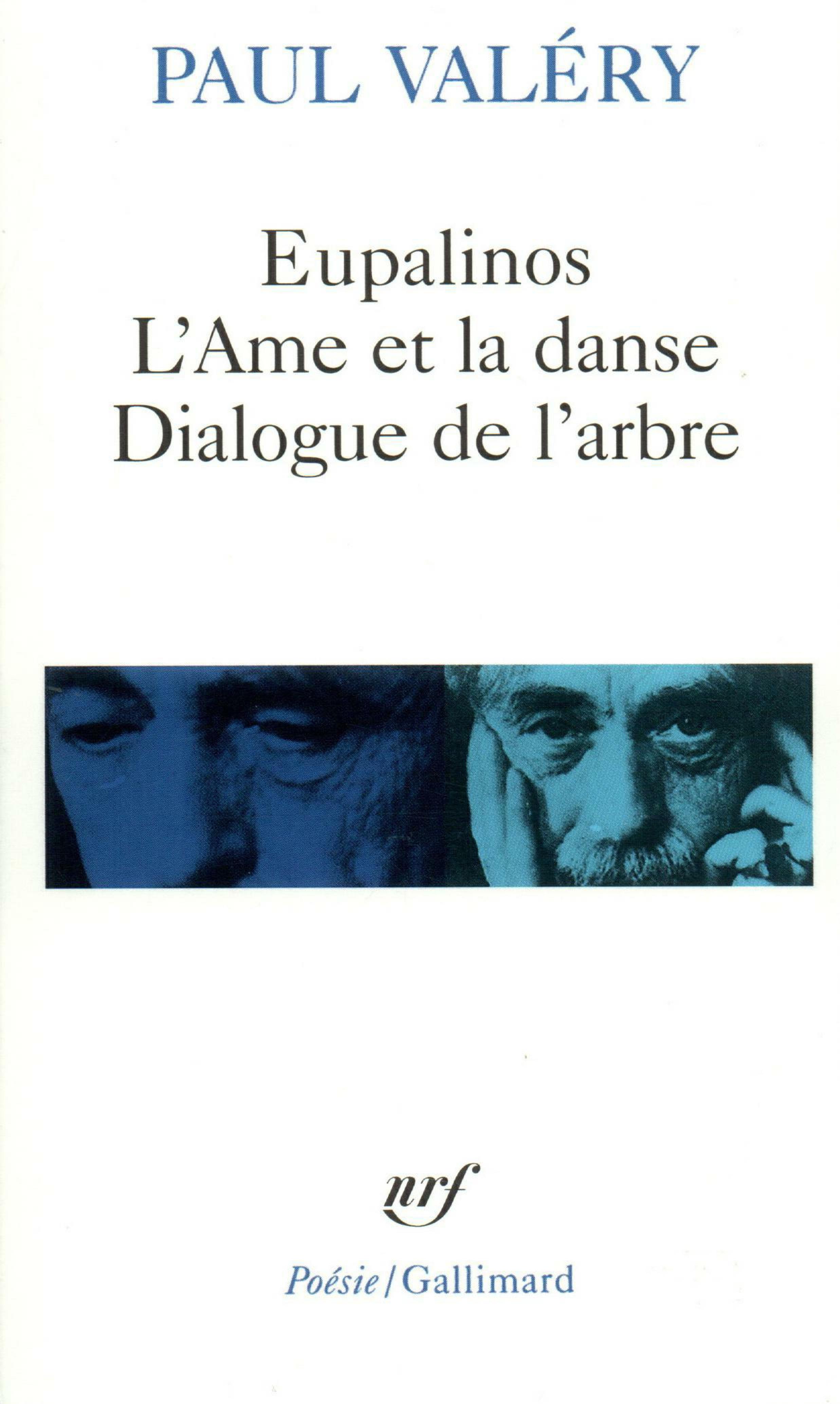 Eupalinos ou l'architecte / L'Âme et la danse / Dialogue de l'arbre