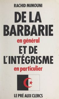 De la barbarie en général e...