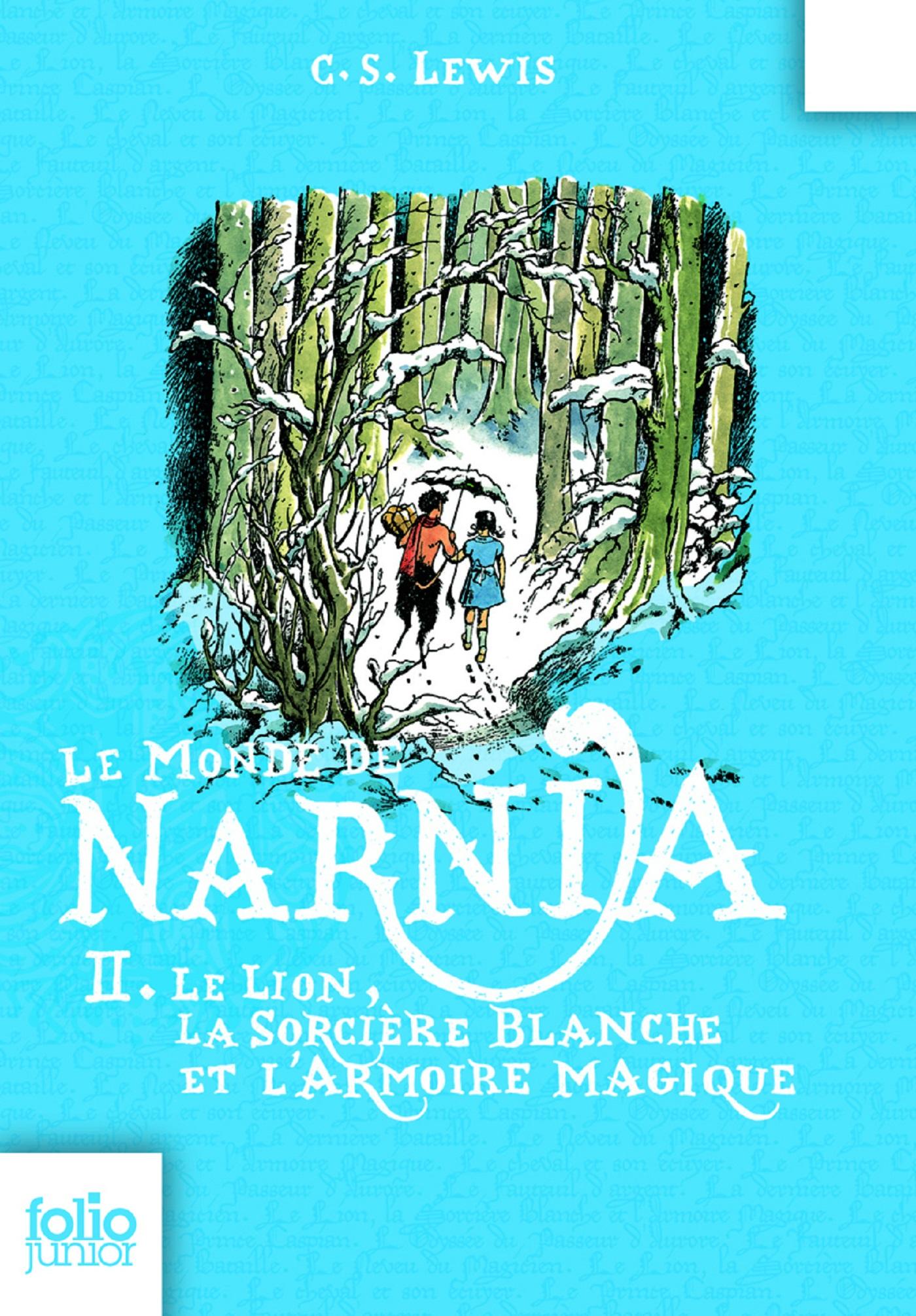 Le Monde de Narnia (Tome 2) - Le lion, la sorcière blanche et l'armoire magique