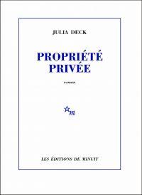 Propriété privée | Deck, Julia. Auteur