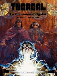 Thorgal. Volume 21, La couronne d'Ogotaï