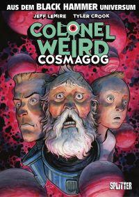 Black Hammer: Colonel Weird...