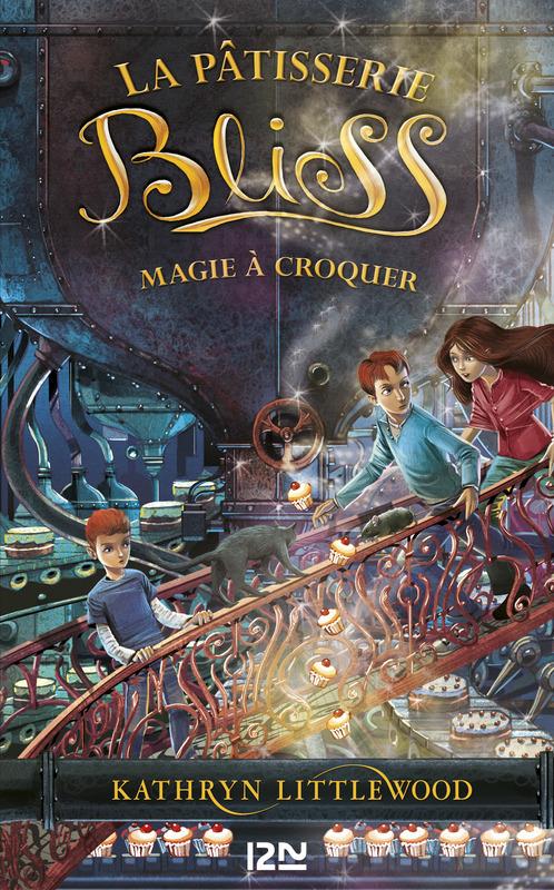 3. Bliss : Magie à croquer | Littlewood, Kathryn
