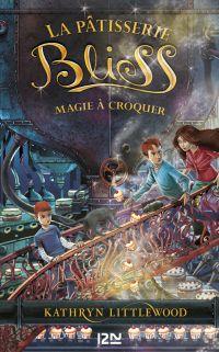 Image de couverture (3. Bliss : Magie à croquer)
