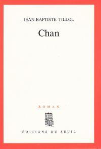 Chan | Tillol, Jean-baptiste. Auteur