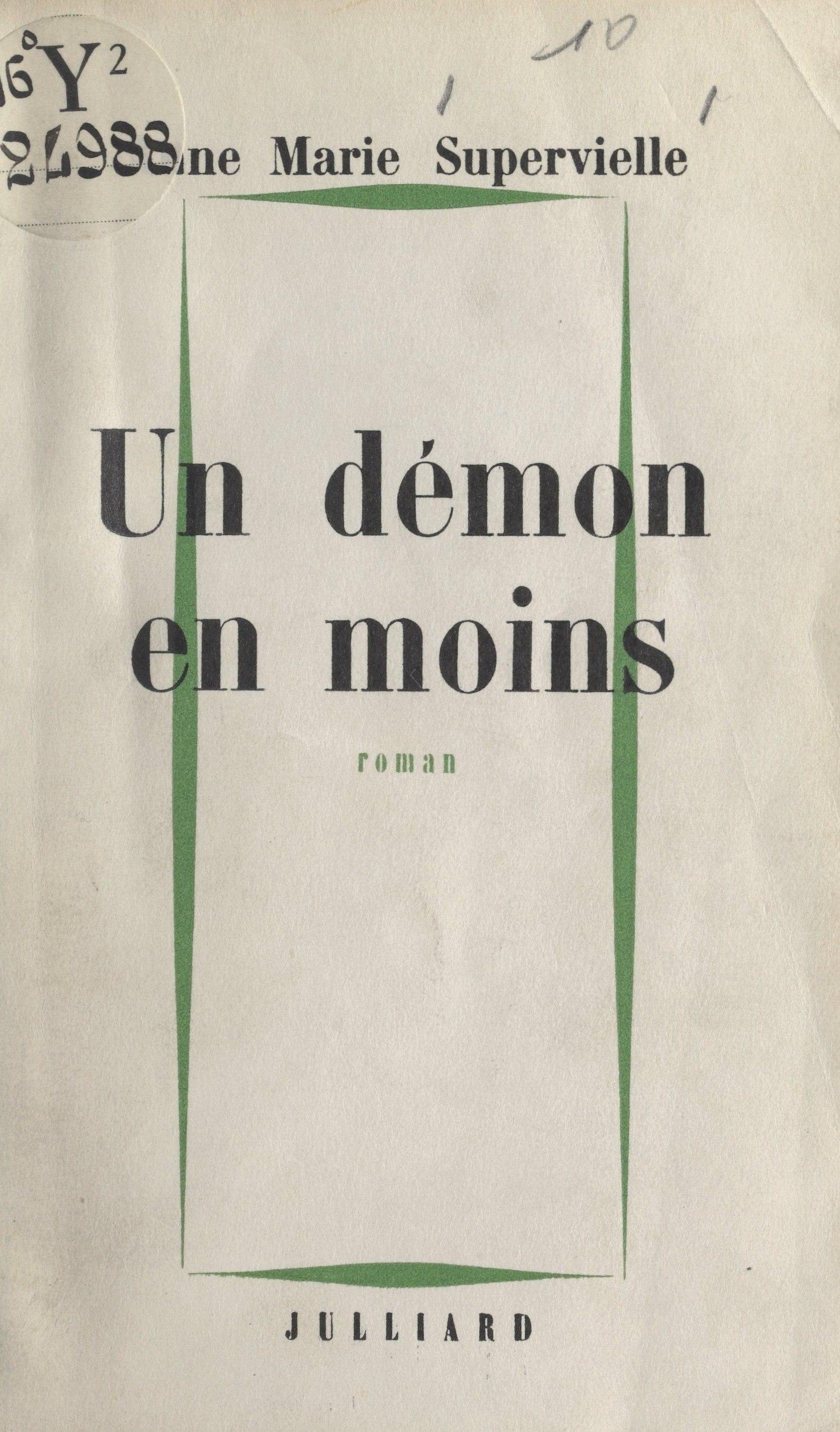 Un démon en moins