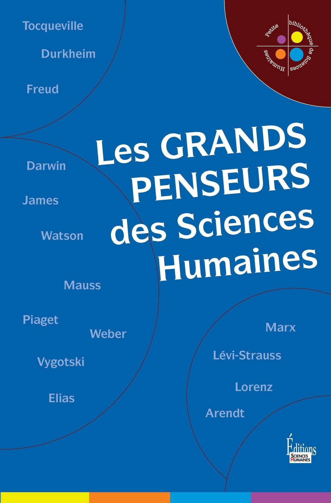 Les Grands penseurs des sciences humaines