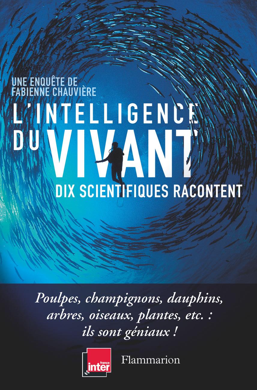 L'intelligence du vivant | Chauvière, Fabienne. Auteur