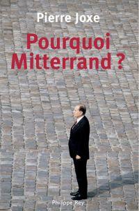 Pourquoi Mitterrand?