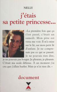 J'étais sa petite princesse...
