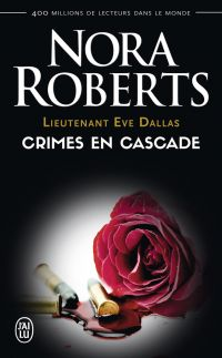 Image de couverture (Lieutenant Eve Dallas (Tome 4) - Crimes en cascade)