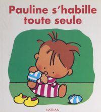 Pauline s'habille toute seule