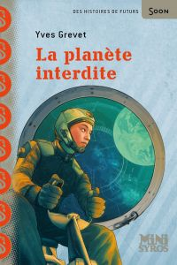 La planète interdite | Grevet, Yves. Auteur