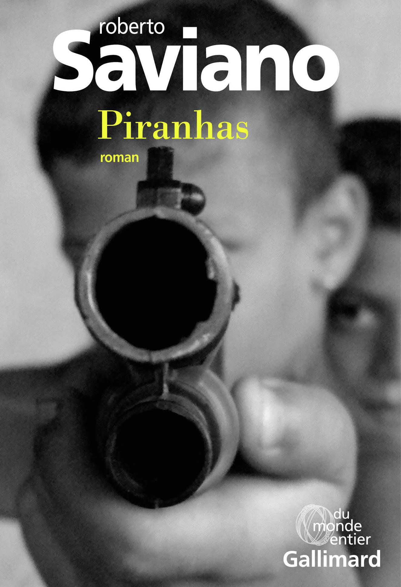 Piranhas | Saviano, Roberto