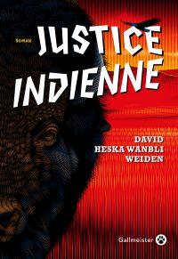 Justice indienne | Weiden, David Heska Wanbli. Auteur