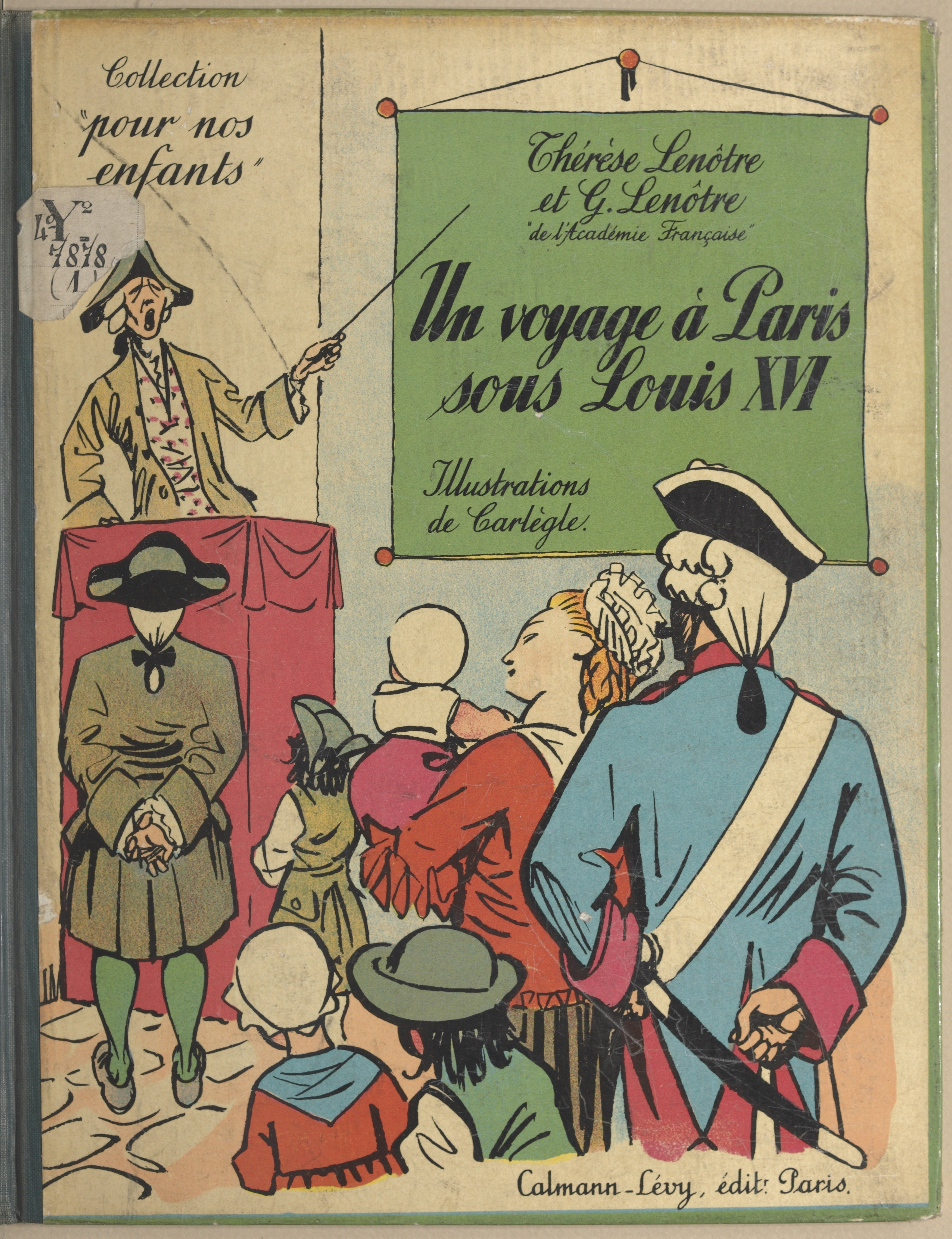 Un voyage à Paris sous Loui...