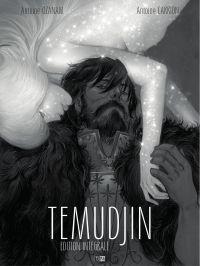 Temudjin, édition intégrale
