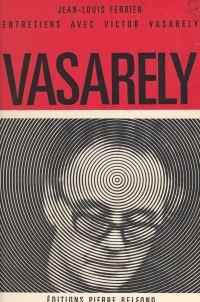 Entretiens avec Victor Vasa...