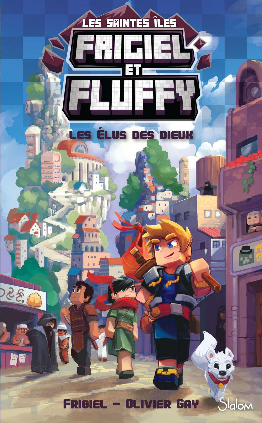 Frigiel et Fluffy, Le Cycle Sainte Îles (T1) : Les Élus des dieux - Lecture roman jeunesse aventures Minecraft - Dès 8 ans | FRIGIEL, . Auteur