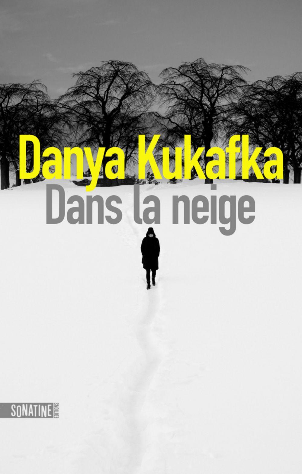 Dans la neige | KUKAFKA, Danya. Auteur