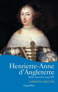 Henriette-Anne d'Angleterre. Belle soeur de Louis XIV