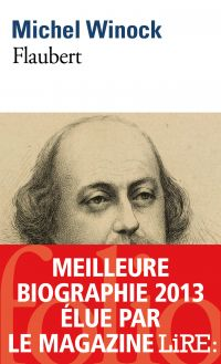 Flaubert | Winock, Michel (1937-....). Auteur