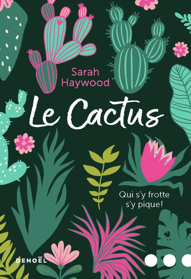 Le Cactus | Haywood, Sarah