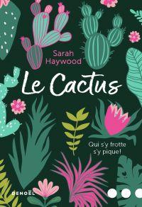 Le Cactus | Haywood, Sarah. Auteur