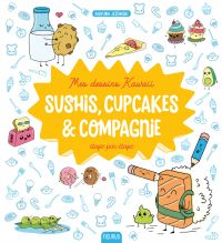 Mes dessins Kawaii : Sushis...