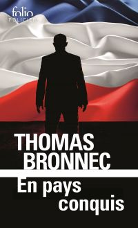 En pays conquis | Bronnec, Thomas (1976-....). Auteur