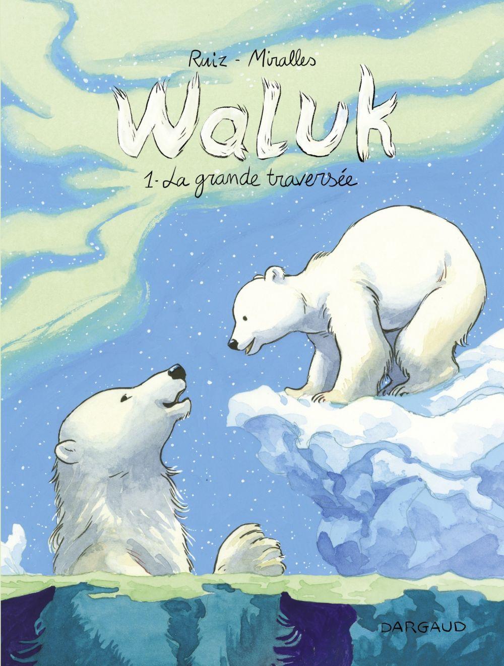 Waluk - Tome 1 - La Grande Traversée | Ruiz, Emilio. Auteur