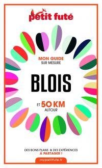 BLOIS ET 50 KM AUTOUR 2021 ...