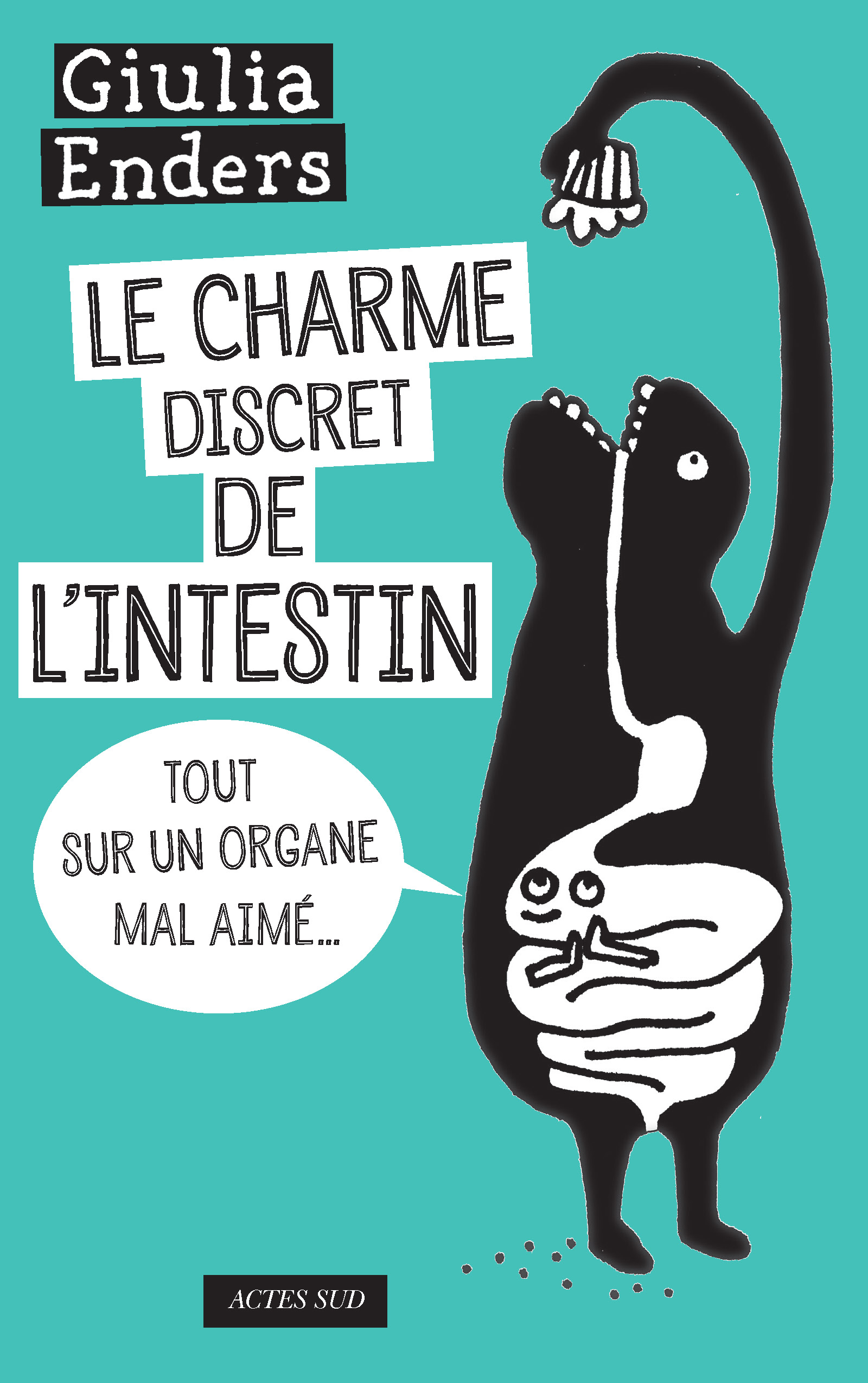 Le Charme discret de l'intestin | Enders, Jill