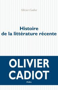 Histoire de la littérature récente (Tome 1)
