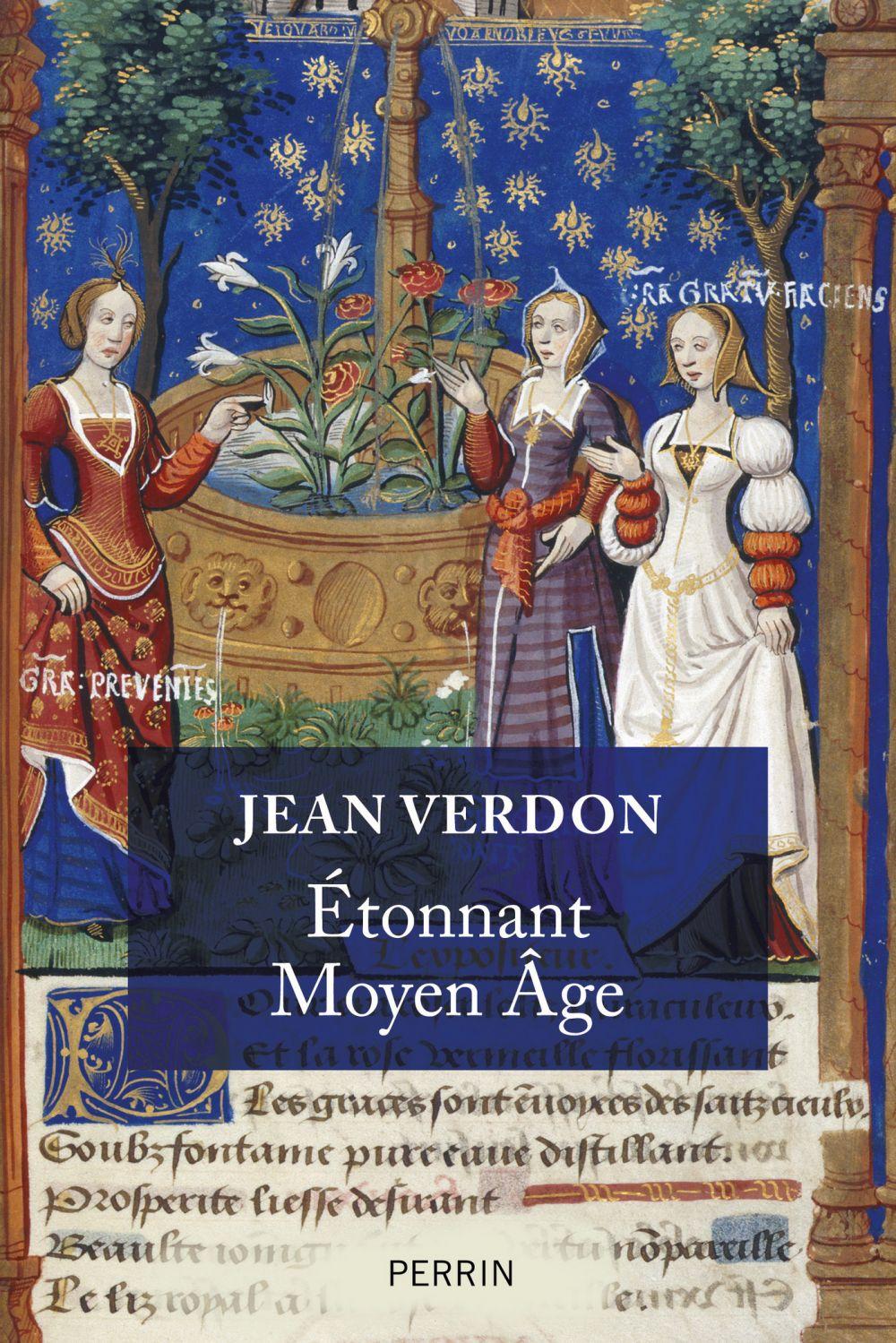Etonnant Moyen-Age | Verdon, Jean (1937-....). Auteur