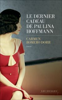 Le dernier cadeau de Paulina Hoffmann | Romero Dorr, Carmen (1981-....). Auteur