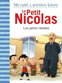Le Petit Nicolas. Volume 30, Les petits rebelles
