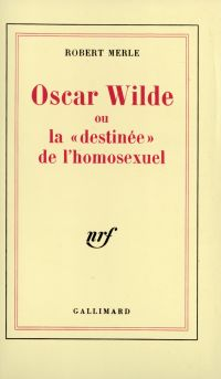 """Oscar Wilde ou la """"destinée..."""