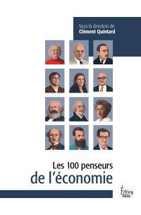 Les 100 penseurs de l'Economie