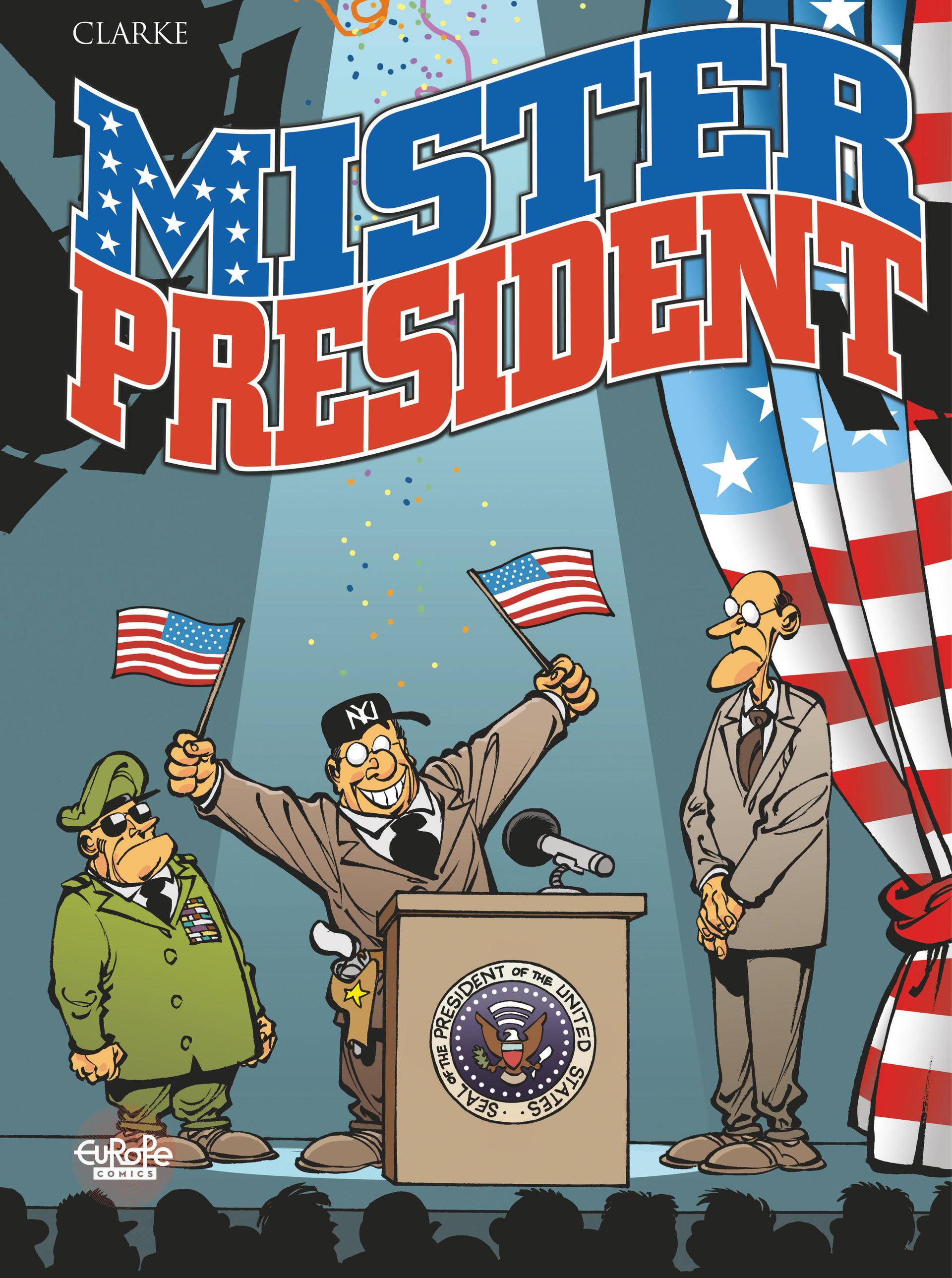 Mister President - Tome 1 -...